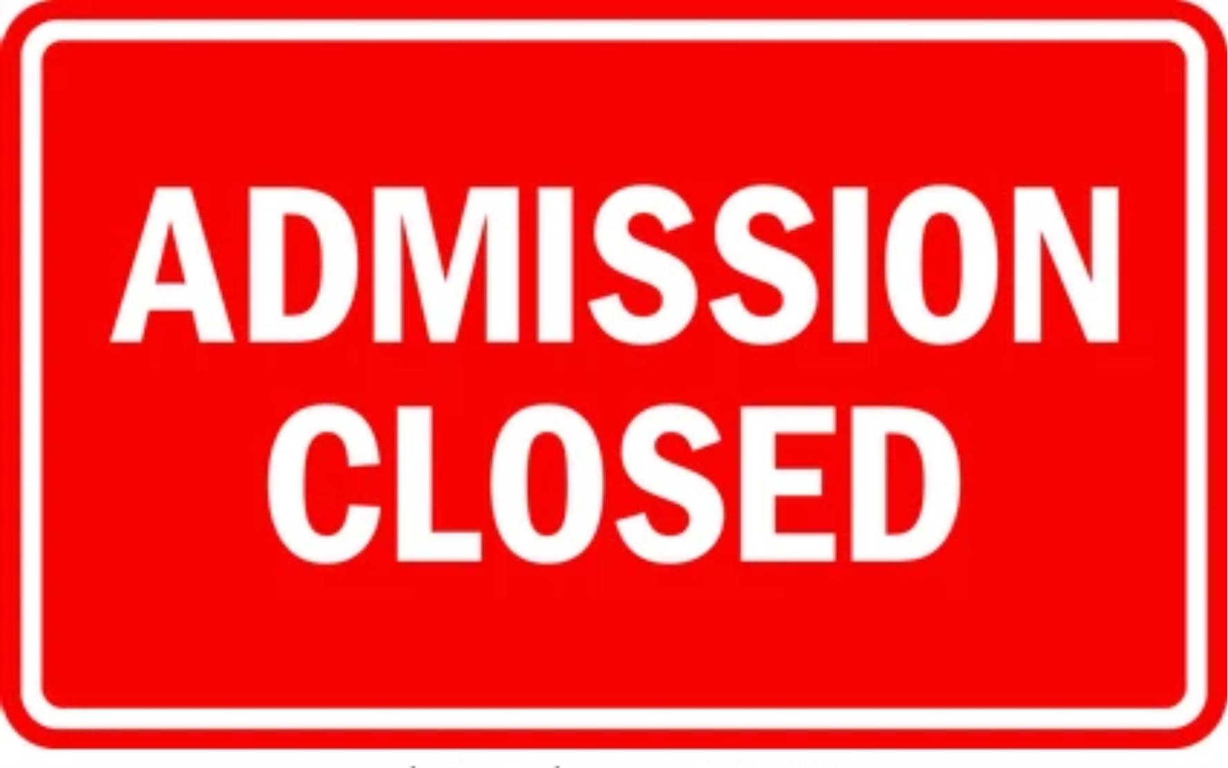 admission-closed